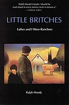 Little Britches : father and I were ranchers
