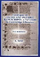 Catalogue of dated and datable manuscripts c. 737-1600 in Cambridge libraries
