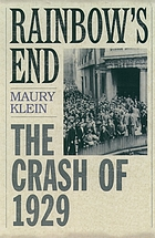 Rainbow's end : the crash of 1929