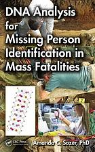 DNA Analysis for Missing Person Identification in Mass Fatalities cover image