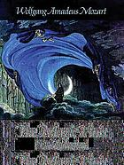 The magic flute = (Die Zauberflöte)