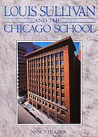 Louis Sullivan and the Chicago school