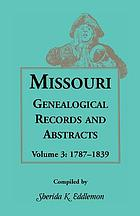Missouri genealogical records & abstracts