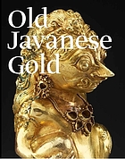 Old Javanese gold : the Hunter Thompson collection at the Yale University Art Gallery