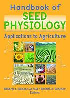 Handbook of seed physiology : applications to agriculture