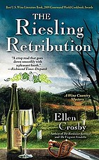 The Riesling retribution : a wine country mystery