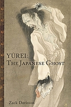 Yūrei : the japanese ghost
