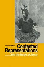 Contested representations : revisiting Into the heart of Africa