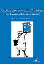 Digital literature for children : texts, readers and educational practices
