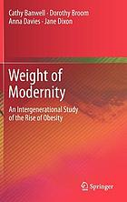 Weight of modernity : an intergenerational study of the rise of obesity