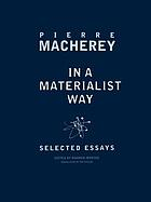 In a materialist way : selected essays