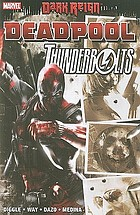 Dark reign : Deadpool/Thunderbolts