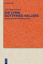 Die Lyrik Gottfried Kellers : exemplarische Interpretationen