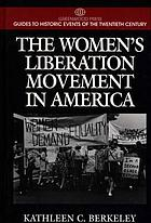 The women's liberation movement in America