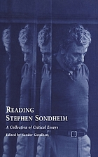 Reading Stephen Sondheim : a collection of critical essays