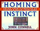 Homing instinct : using your lifestyle to design and build your home