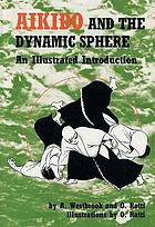 Aikido and the dynamic sphere : an illustrated introduciton
