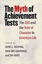 The myth of achievement tests : the GED and the role of character in American life