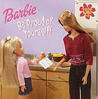 Barbie : be proud of yourself