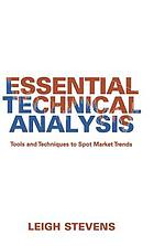 Essential technical analysis : tools and techniques to spot market trends