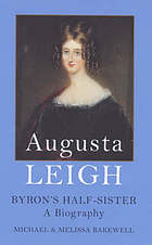 Augusta Leigh, Byron's half sister : a biography