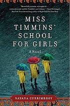 Miss Timmins' School for Girls : a novel