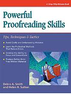 Powerful proofreading skills : tips, techniques and tactics