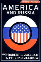 America and Russia : memos to a president