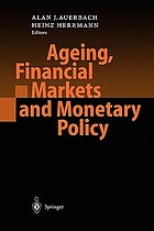 Ageing, financial markets, and monetary policy
