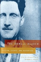 The Orwell reader; fiction, essays, and reportage.