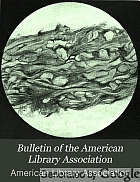 Bulletin of the American Library Association.