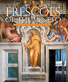 Frescoes of the Veneto : Venetian palaces and villas