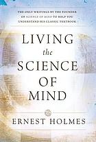 Living the science of mind