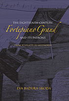 The eighteenth-century fortepiano grand and its patrons from Scarlatti to Beethoven
