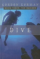 Dive. Book three, The danger