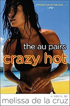 The Au Pairs: Crazy Hot.
