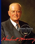 Herbert Hoover : our thirty-first president