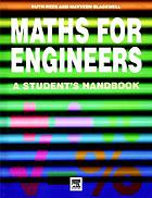 Maths for engineers : a student's handbook