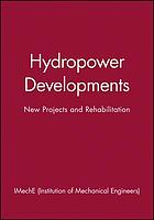 Hydropower developments : new projects and rehabilitation