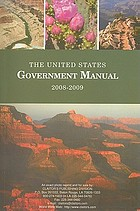 The United States government manual 2008/2009