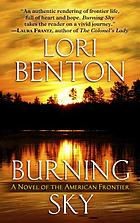 Burning sky : a novel of the American frontier