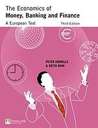 The economics of money, banking and finance : a European text