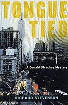 Tongue tied : a Donald Strachey mystery