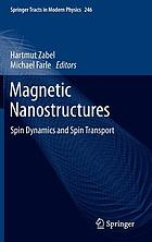 Magnetic nanostructures : spin dynamics and spin transport