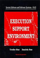 Execution support environment