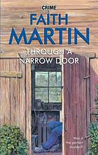 Through a Narrow Door.