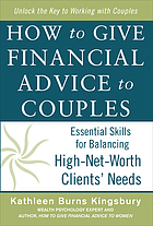 How to give financial advice to couples : essential skills for balancing high-net-worth clients' needs