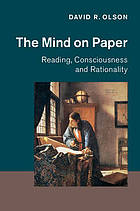 The mind on paper : reading, consciousness and rationality