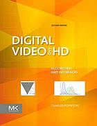 Digital video and HD : algorithms and interfaces