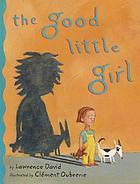 The good little girl